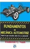 9789681308650: Fundamentos De Mecanica Automotriz (Spanish Edition)