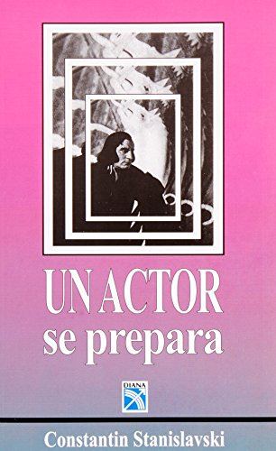 9789681308698: Un Actor Se Prepara