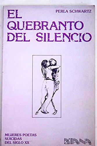 9789681308780: El quebranto del silencio
