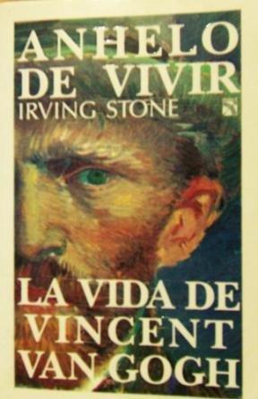Anhelo De Vivir (9789681309411) by Irving Stone