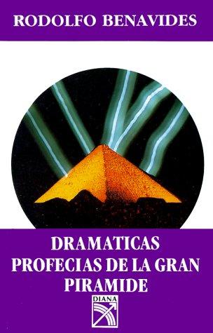 9789681310110: Dramaticas Profecias de la Gran Piramide