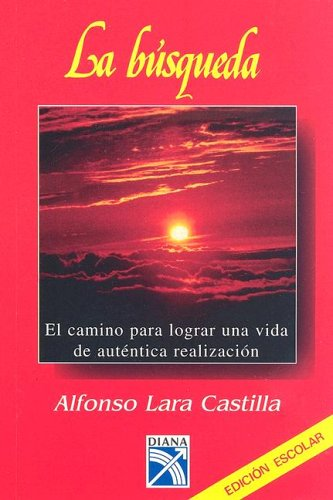 La Busqueda = The Quest-In Search of: Castilla, Alfonso Lara