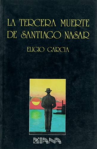 9789681311223: La tercera muerte de Santiago Nasar