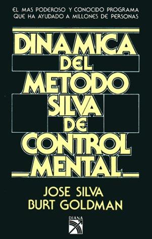 9789681311445: Dinamica Del Metodo Silva De Control Mental