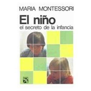 Nino, el secreto de la infancia / Nino, the Secret of Childhood (Spanish Edition): Maria ...