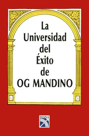 9789681314408: La Universidad del Exito de Og Mandino (Spanish Edition)