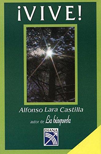 Vive! (Spanish Edition): Castilla, Lara