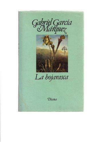 La Hogarasca: Gabriel Garcia Marquez