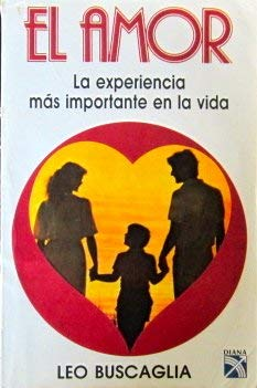 El Amor: Leo F. Buscaglia