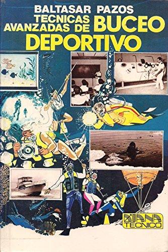Imagen de archivo de Técnicas Avanzadas De Buceo Deportivo a la venta por Guido Soroka Bookseller
