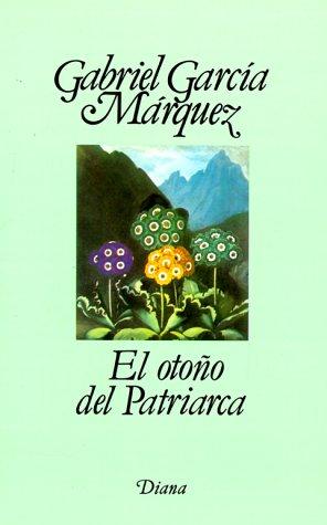 9789681317072: El Otono del Patriarca / Autumn of Patriarch (Spanish Edition)