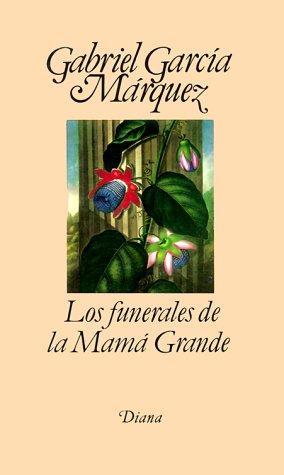 9789681317096: Los funerales de la Mama Grande (Spanish Edition)