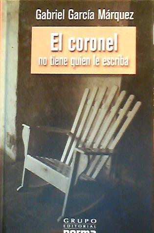 9789681317300: El Coronel No Tiene Quien Le Escriba