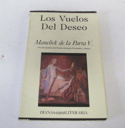 9789681317935: Los vuelos del deseo (Spanish Edition)
