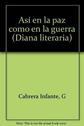 9789681318345: Así en la paz como en la guerra (Spanish Edition)