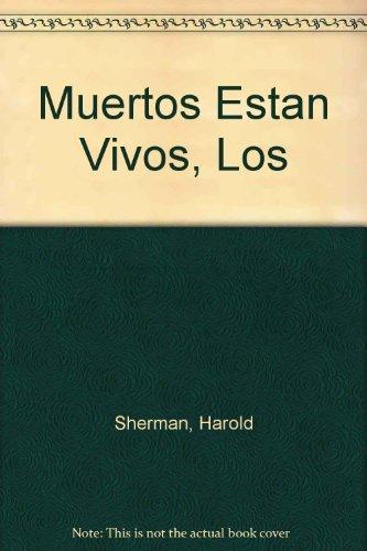 9789681318765: Muertos Estan Vivos, Los (Spanish Edition)