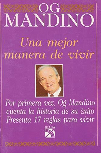 9789681320164: Una mejor manera de vivir (Spanish Edition)