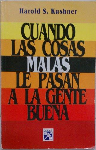 9789681320546: Cuando Las Cosas Malas Le Pasan a La Gente Buena
