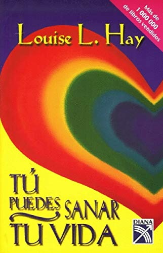 9789681321024: Tu puedes sanar tu vida / You Can Heal Your Life (Spanish Edition)