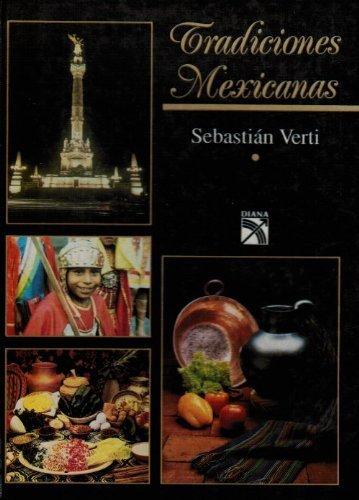 Tradiciones mexicanas (Spanish Edition): Verti, Sebastian