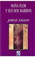9789681322113: Dona Flor y sus dos maridos / Dona Flor and her Two Husbands (Spanish Edition)