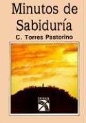 9789681323424: Minutos de Sabiduria = Minutes of Wisdom (Spanish Edition)
