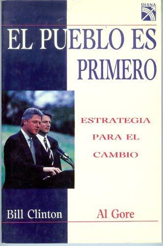 El Pueblo es Primero : Estrategia para: Bill Clinton, Al