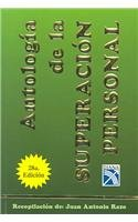 9789681324100: Antologia de la superacion personal / Anthology of Personal Growth (Coleccion Universo) (Spanish Edition)