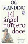 9789681324650: Angel numero doce, el