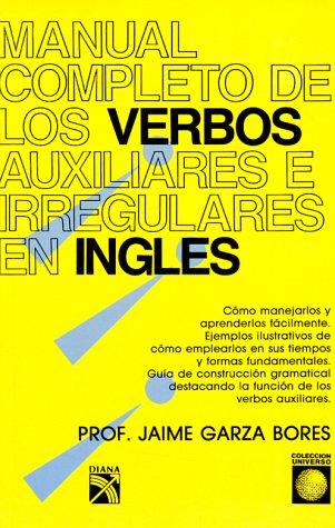 Manual Completo de Verbos Auziliares e Irregulares: Garza and Jamie