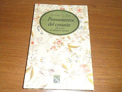 9789681325442: Pensamientos del corazon/ Thoughts from The Heart: Un tesoro de sabiduria interior/ A Treasury of Inner Wisdom (Spanish Edition)
