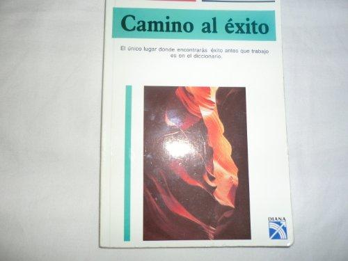 9789681325961: Camino Al éXito (Spanish Edition)
