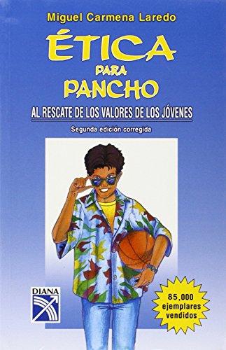 9789681327910: Etica para pancho (Spanish Edition)