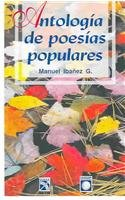 Antologia De Poesias Populares / Anthology of: Ibanez G., Manuel