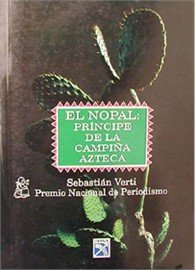 9789681329938: El Nopal: Principe De La Campina Azteca