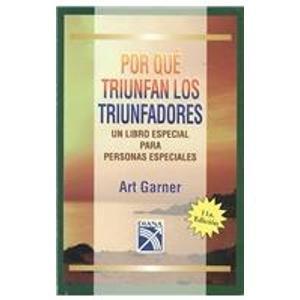 9789681331894: Por que triunfan los triunfadores/ Why The Winners Triumphant (Spanish Edition)