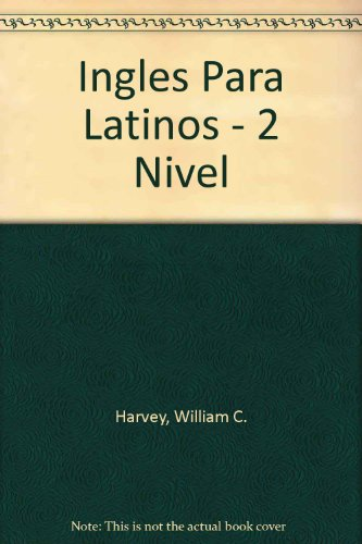 9789681333423: Ingles Para Latinos - 2 Nivel (Spanish Edition)