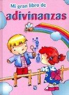 Mi gran libro de adivinanzas/ My Big Book of Riddles (Mi Gran Libro De/ My Big Book of) (Spanish ...