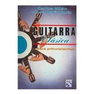 9789681333850: Guitarra Clasica Para Principiantes/Classic Guitar for Begginers