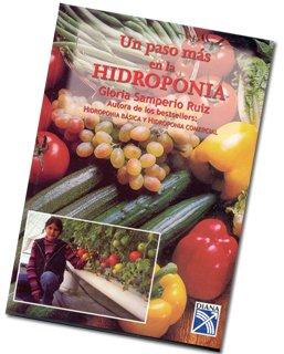 9789681334147: Un paso mas en la hidroponia/ One Step Ahead in Hidrophony