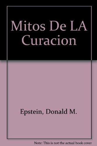 9789681335052: Mitos De LA Curacion (Spanish Edition)