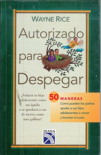 Autorizado para Despegar (9789681335359) by Rice, Wayne