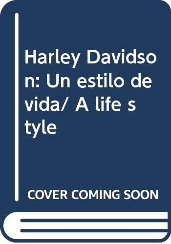 9789681336493: Harley Davidson: Un estilo de vida/ A life style (Spanish Edition)