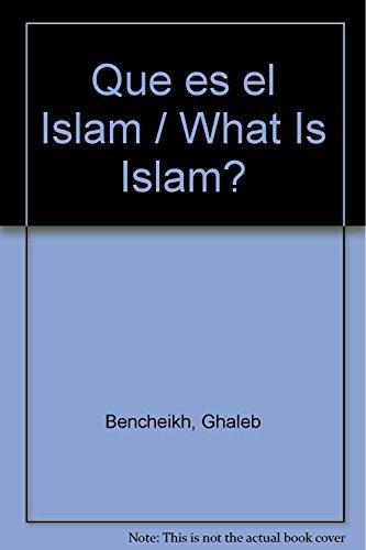 9789681336776: Que es el Islam / What Is Islam? (Spanish Edition)