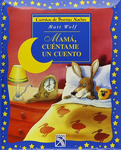 Mama, cuentame un cuento (Spanish Edition) (968133714X) by Wolf, Matt