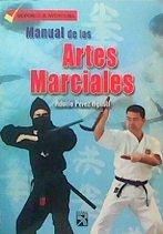 Manual de las Artes Marciales: Adolfo Perez Agusti