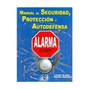 9789681337384: Manual de seguridad, proteccion y autodefensa/The Handbook of Urban Survival