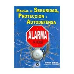 9789681337384: Manual de seguridad, proteccion y autodefensa / The Handbook of Urban Survival (Spanish Edition)