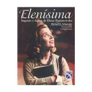 9789681337582: Elenisima: Ingenio y figura de Elena Poniatowska / Ingenuity and Figure of Elena Poniatowska (Spanish Edition)