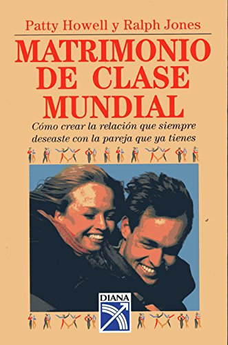 9789681337872: Matrimonio de Clase Mundial